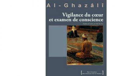 Vigilance du coeur et examen de conscience de Abou Hamid al Ghazzali